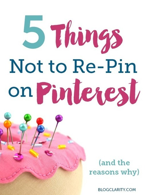 5 Things Not to Re-Pin on Pinterest | Pinterest for Business | Scoop.it