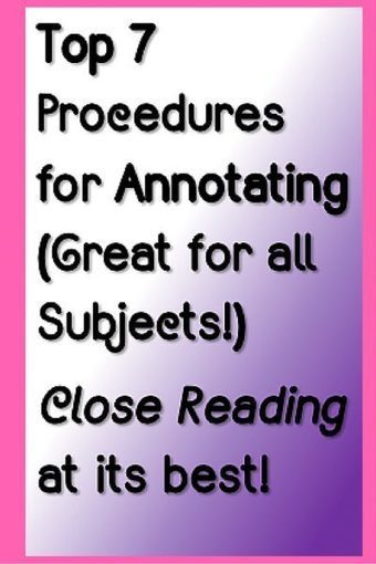 Top 7 Procedures for Annotating (Great for all Subjects!) Close Reading at its best | Teacher 1 Stop | English Language Arts - General | Scoop.it