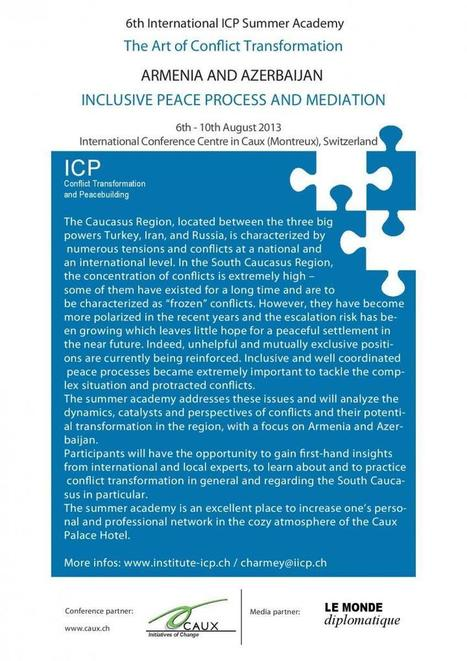 Registration opened: 6th International ICP Summer Academy - ARMENIA AND AZERBAIJAN INCLUSIVE PEACE PROCESS AND MEDIATION | Conflict transformation, peacebuilding and security | Scoop.it