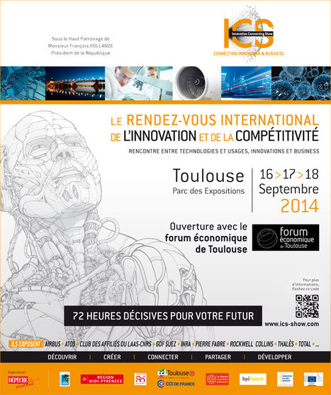 ICS: Innovation Connecting Show | Toulouse La Ville Rose | Scoop.it