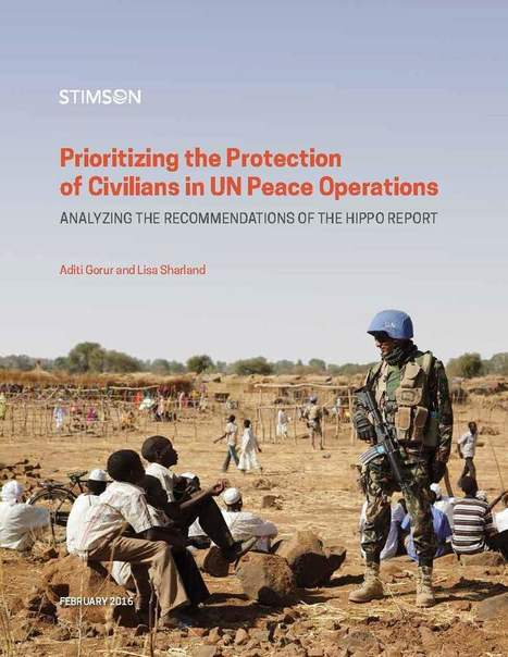 Prioritizing the Protection of Civilians in UN Peace Operations | Stimson | Security and Peacebuilding Weekly | Scoop.it