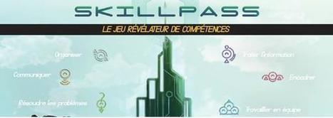 Skillpass, le jeu révélateur de compétences | Jeux educatifs | Scoop.it