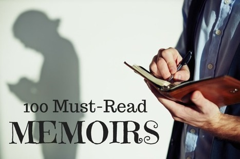 100 Must-Read Memoirs | Library world, new trends, technologies | Scoop.it