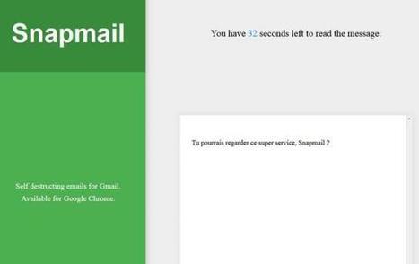 Snapmail, l'extension pour Gmail qui détruit vos e-mails après lecture   Geeks   Scoop.it