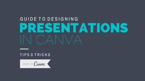 An Easy Guide to Creating a Presentation in Canva | Useful for Charities | Scoop.it