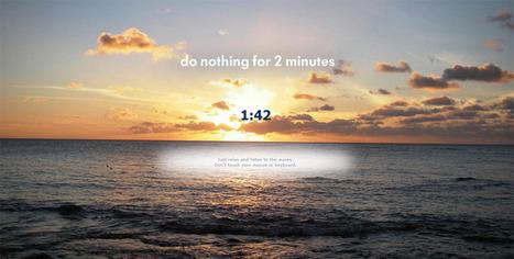 Gör absolut ingenting under 2 minuter | Internet | arwengrim.se | Folkbildning på nätet | Scoop.it