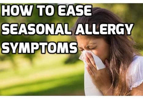 Here are 5 Home Remedies for Seasonal Allergies | How To Have A Better Sex Life | Scoop.it
