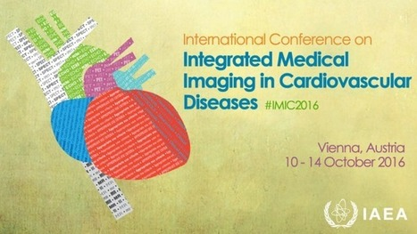 IAEA Conference to Discuss Progress in Medical Imaging Next Week   CME-CPD   Scoop.it