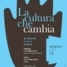 "Umbrialibri 2013: il via a Perugia con ""La cultura che... "" - Cultura 2.0 
