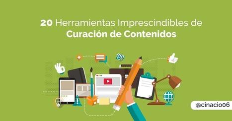 20 Herramientas de Curación de contenidos imprescindibles | PLE-aren nondik norakoa | Scoop.it