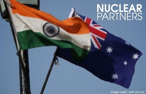 Australia and India are now Nuclear partners   World Latest News   Scoop.it