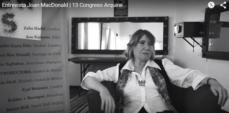 Joan MacDonaldJoan MacDonald | Arquine | Video Arquitectura | Scoop.it