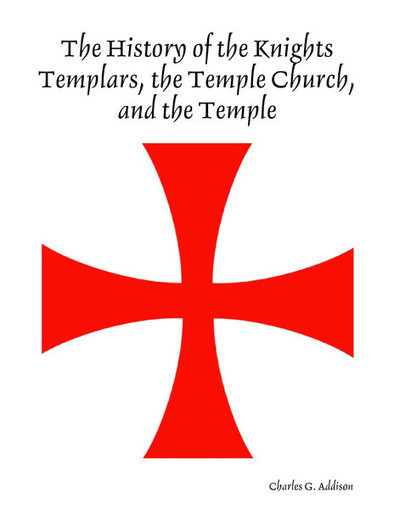 The History of the Knights Templars, the Temple Church, and the Temple | Templars | Scoop.it