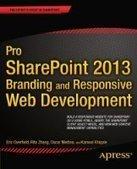 Pro SharePoint 2013 Branding and Responsive Web Development - Free eBook Share | ScratchingInfo Web Development Tutorials and Resources | Scoop.it