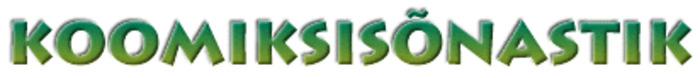 (ET) - KOOMIKSISÕNASTIK | Ivar | Glossarissimo! | Scoop.it