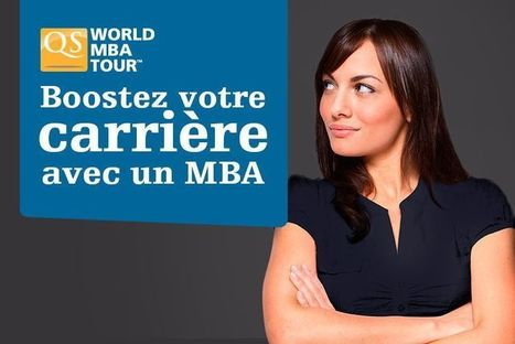 Salon MBA Internationaux QS World MBA Tour | Formation professionnelle, eLearning, Serious games.. | Scoop.it