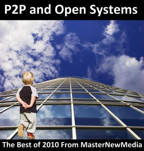 10 best articles on p2p in 2010, from masternewmedia | The P2P Daily | Scoop.it