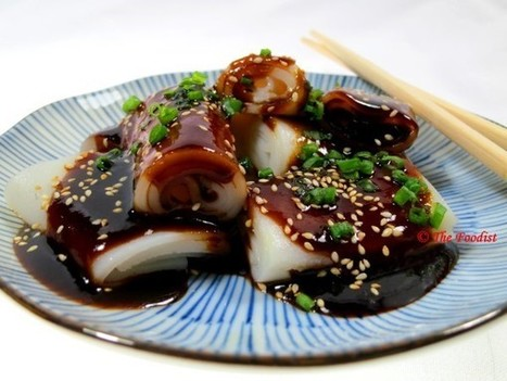 Chee Cheong Fun with Chinese Sweet Sauce Recipe   The Foodist   The Foodist   Scoop.it