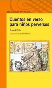 Cuentos en verso para niños perversos | Literatura Infantil | Scoop.it