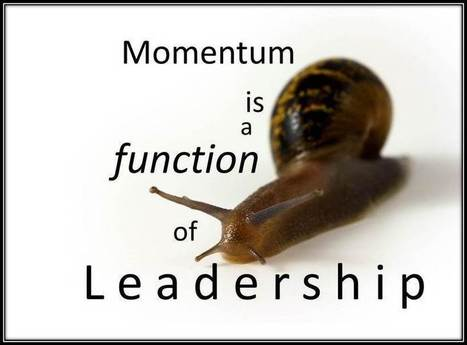 13 Reasons Teams Lose Momentum | Leadership | Scoop.it