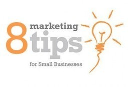 8 Simple Marketing Tips for Small Businesses | Social Media Updates And Tips Blog | Social media | Scoop.it