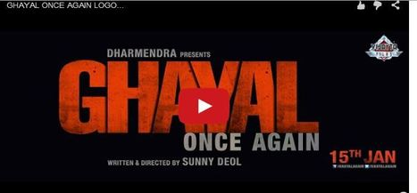Sunny Deol starrer 'Ghayal Once Again' motion poster unveiled | Entertainment News | Scoop.it