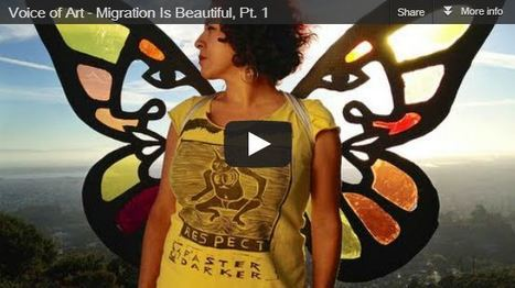 Voice of Art - Migration Is Beautiful, Pt. 1 Meet... • i am OTHER | Community Village Daily | Scoop.it