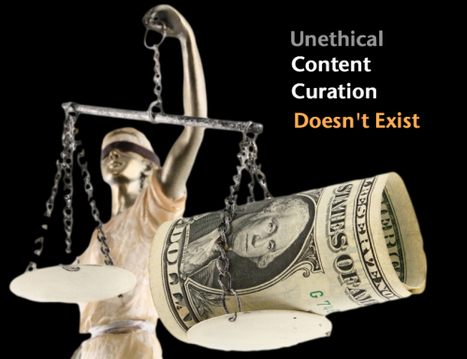 There's No Such Thing As Unethical Content Curation: That's Cheap Content Marketing | Content Curation World | Scoop.it