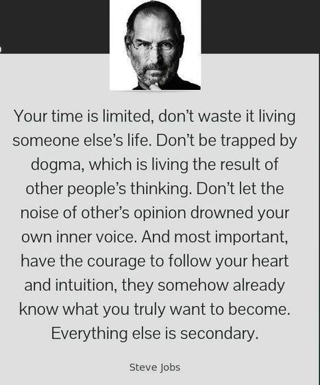 Your time is limited ... | Inspirations for Life | Scoop.it