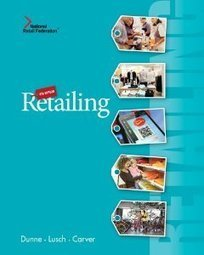 Test Bank For » Test Bank for Retailing, 8th Edition : Dunne Download | Marketing Test Bank | Scoop.it