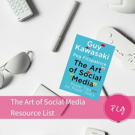 The Art of Social Media Resource List with links to our favorite apps and services. | SM | Scoop.it