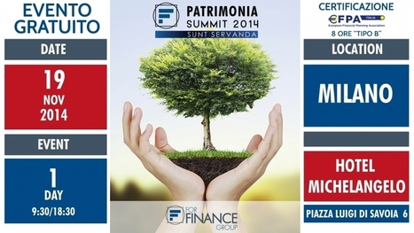 FFEventi - PATRIMONIA SUMMIT 2014 | Tutela Patrimoniale | Scoop.it