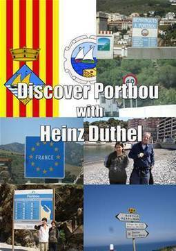 DISCOVER PORTBOU WITH HEINZ DUTHEL | www.prwirex.com | Scoop.it