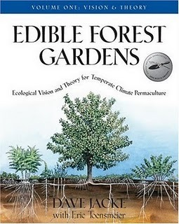 Edible Forest Gardens Vol. I Ecological Vision and Theory for Tempera
