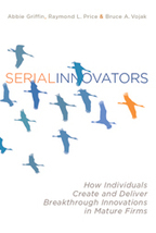 What It Takes to Be a Serial Innovator INSIDE established companies | Innovation & Institutions, Will it Blend? | Scoop.it