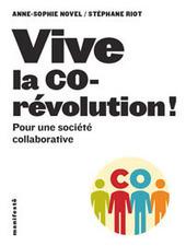vive la corévolution ! | intelligence collective | Scoop.it