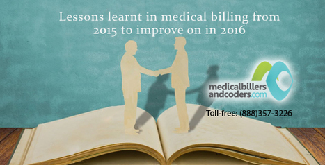 Lessons learnt in Medical Billing from 2015 to Improve on in 2016 | Medical Billing Services | Scoop.it