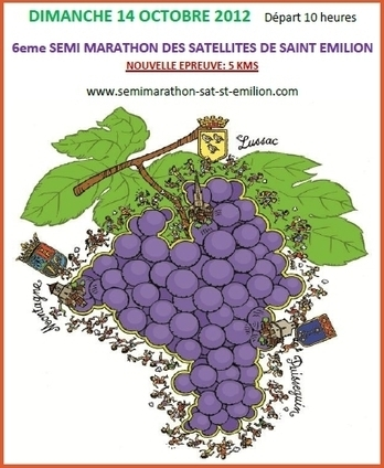 semi marathon des satellites de Saint Emilion | Oenotourisme dans le Bordelais | Scoop.it