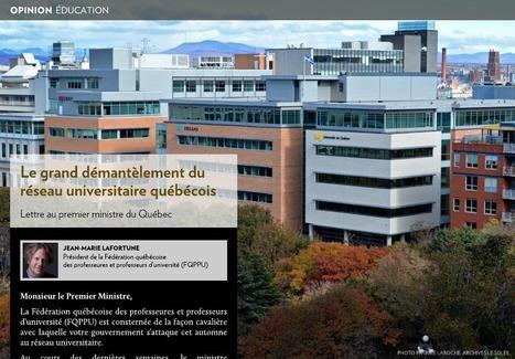Le grand démantèlement du réseau universitaire québécois | Higher Education and academic research | Scoop.it