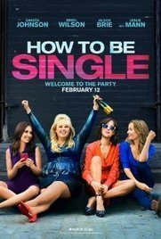 How to Be Single (2016) - Movie - Rewatchmovies.com | Watch Movies Online HD | Scoop.it