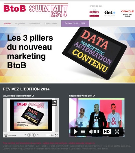 BtoB Summit 2014 : retour en images sur les 3 piliers du nouveau marketing BtoB | Marketing Automation avec Oracle Marketing Cloud — Eloqua by Aressy | Scoop.it