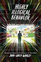 Highly Illogical Behavior | Teenreads | Young Adult Novels | Scoop.it