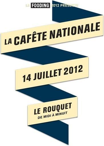 La Cafête Nationale le 14 Juillet 2012