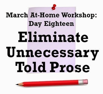 Eliminate Unnecessary Told Prose | The Funnily Enough | Scoop.it