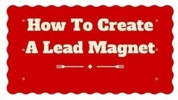 How To Create A Lead Magnet That Converts Like Crazy!   content syndication   Scoop.it