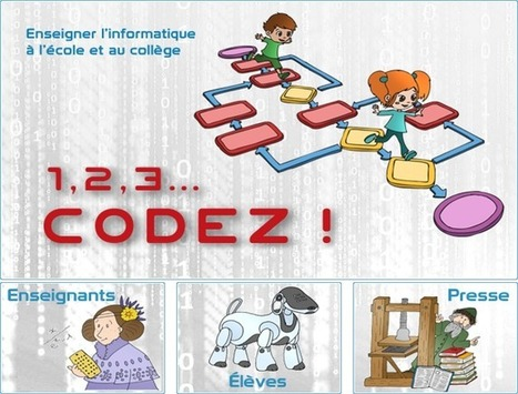 1,2,3... codez ! | Le site de la Fondation La main à la pâte | Ressources en Sciences de l'éducation ESPE Centre Val de Loire | Scoop.it