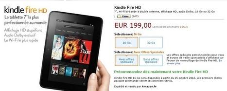 Prix tablettes Kindle Fire HD avec ou sans pub   Kindle Fire France.Fr -  La communauté Kindle Fire   Scoop.it