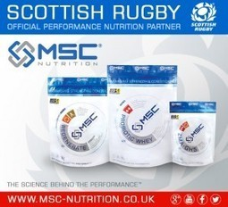 MSC Nutrition announces Scottish Rugby Partnership - MSC Nutrition   Expert nutrition and exercise blog   Scoop.it