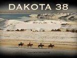 DAKOTA 38 Film Screening | Facebook | IDLE NO MORE WISCONSIN | Scoop.it