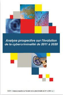 Analyse prospective sur l'évolution de la cybercriminalité - Correspondant Informatique et libertés du CNRS | Objectif Droit Conseil et Formation | Scoop.it